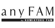 any FAM by KUMIKYOKU FAM